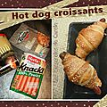 Hot-dog croissants : rapide & simple
