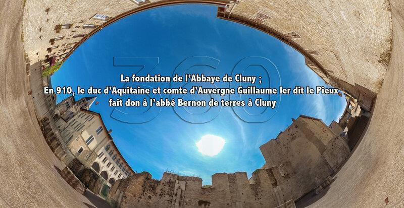 La fondation de l'Abbaye de Cluny ; En 910, le duc d'Aquitaine et comte d'Auvergne Guillaume Ier dit le Pieux fait don à l'abbé Bernon de terres à Cluny